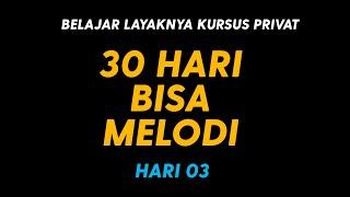BELAJAR GITAR PRIVAT - 30 HARI BISA BERMAIN MELODI - HARI 3