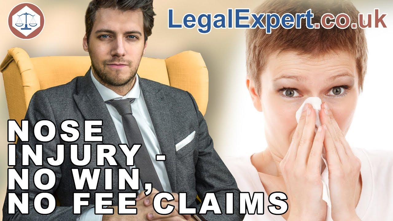 Broken Nose / Nose Injury - No Win No Fee Compensation Claims ( 2019 ) UK