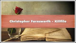 Christopher Farnsworth Killfile Audiobook