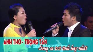 Quảng Bình Quê Ta Ơi - Anh Thơ Trọng Tấn Song Ca Nhạc Dân Ca Trữ Tình Quê Hương