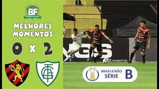Sport 0 x 2 América-MG | Brasileirão - Série B 2019 | Melhores Momentos | Barrinha Fechada