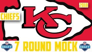 2018 KANSAS CITY CHIEFS 7 ROUND MOCK DRAFT - NFL Mock Draft 2018 Carlton Davis Isaiah Oliver