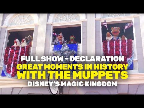 NEW Great Moments in History with The Muppets - Declaration (Magic Kingdom)