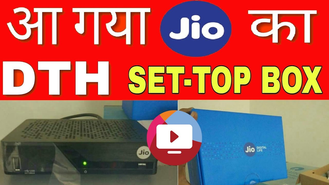 Reliance JIO DTH Plans 2017   Cheap Price Set Top Box Launch in India
