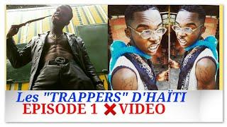 "Taco Dha Loco - Les ""trappers"" d'Haïti (Episode 1) #OCAMTV"