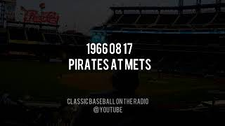1966 08 17 Pirates at Mets