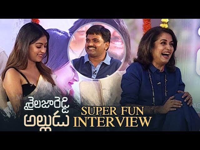 Shailaja Reddy Alludu Movie Team Super Fun Interview | Ramyakrishna | Anu Emmanuel | Maruthi