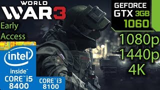World War 3 Early Access - GTX 1060 3gb - i5 8400 - i3 8100 - 1080p - 1440p - 4K - Benchmark PC