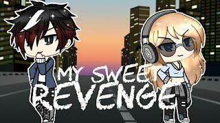 My sweet revenge //GACHA LIFE MINI MOVIE// Original?