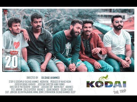 Kodai The Trip  Malayalam Short Film 2016
