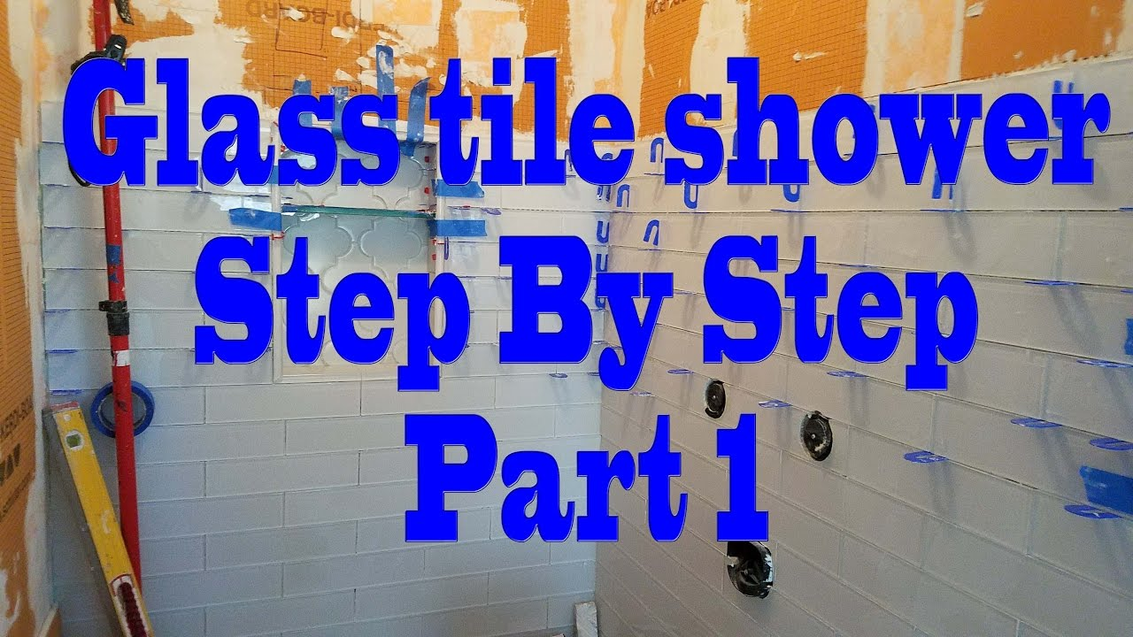 All glass tile Shower, step by step, Part 1 Installing Backer ...