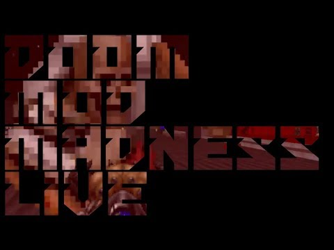 Doom Roguelike Arsenal - Doom Mod Madness LIVE