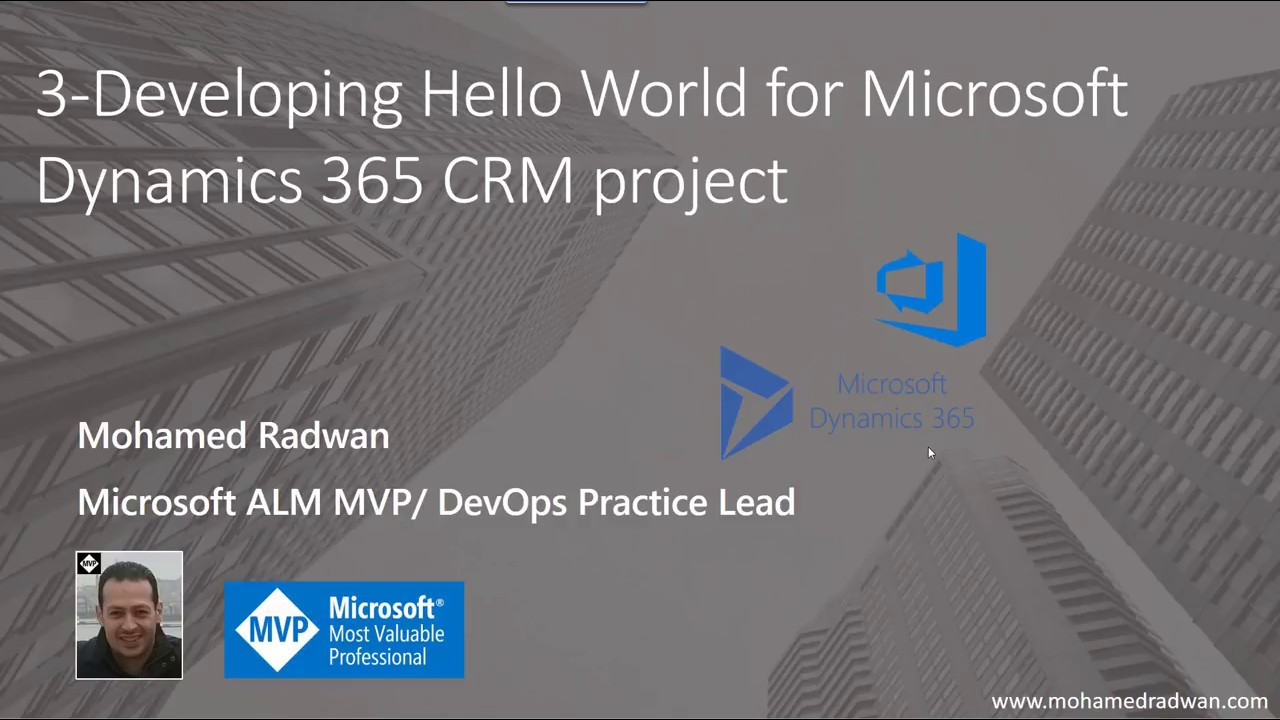 Developing Hello World for Microsoft Dynamics 365 CRM project (3)