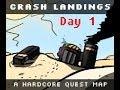 Minecraft [HQM] Crash Landing - Day 1