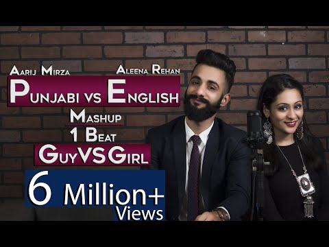 Punjabi vs English  Guy vs Girl  Mashup  1 beat  Aarij Mirza  Aleena Rehan