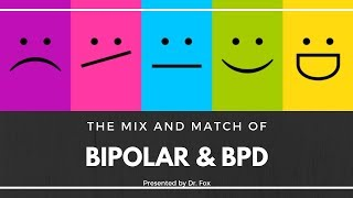 The Similarities and Differences Between Bipolar and Borderline Personality Disorder