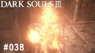 DARK SOULS 3 | #038 - ICH BIN ZU SCHWACH!  | Let's Play Dark Souls 3 (Deutsch/German)