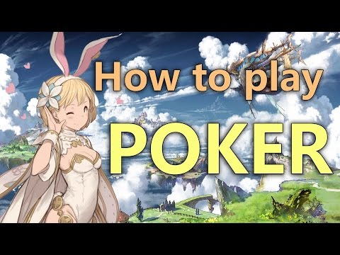 Granblue Fantasy Poker Guide How to play Poker