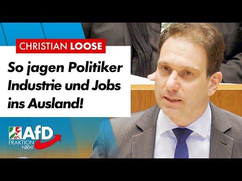 So jagen Politiker Industrie und Jobs ins Ausland! – Christian Loose (AfD)