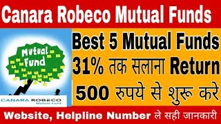 Canara Robeco Mutual Funds - up to 31% intrest -  best 5 mutual funds of Canara Robeco in 2018