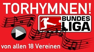 Torhymnen aller 18 Vereine der Bundesliga aus der Saison 2016/2017 16 17