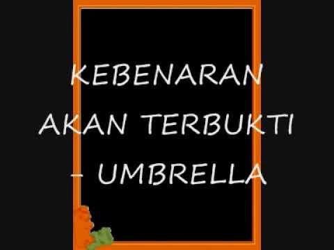 kebenaran akan terbukti - umbrella...