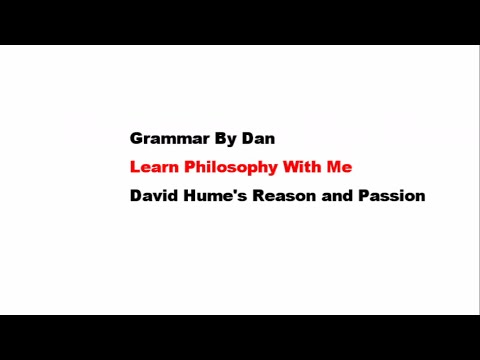 Learn Philosophy With Me: David Hume's Reason and Passion