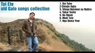 Tai Ete- Old Galo Songs Collection (Reprise)
