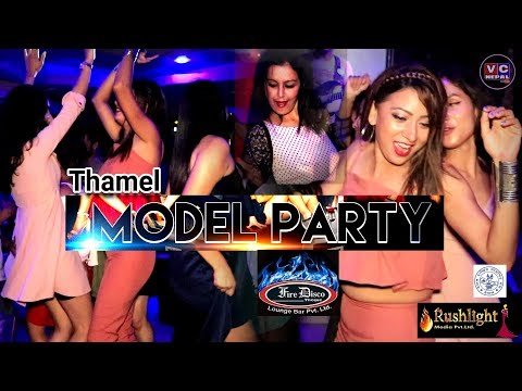 Thamel Night Club||MODELS PARTY||Fire Club /Ibyza Disco Theque||Rushlight Media||