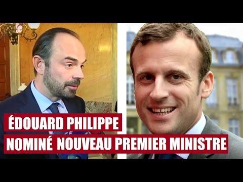 Nomination d'Édouard Philippe, nouveau premier ministre d'Emmanuel Macron