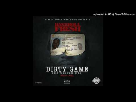 Bankroll Fresh - Dirty Game