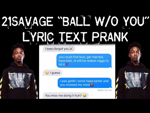 Download 21 Savage Ball W O You Lyric Song Prank On Ex Girlfriend