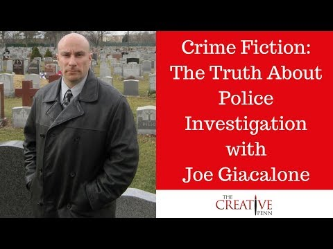 Crime Fiction: The Truth About Police Investigation With Joe Giacalone
