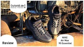 on sale 3b467 7604e NIKE Air Max 95 Essential Schwarz DEUTSCH l Review l On Feet l Overview l  Haul