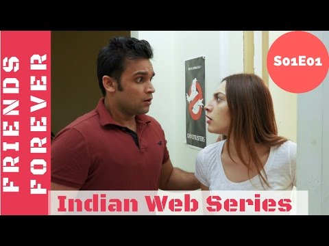 Friends Forever Web Series S01E01  Dal Tadka  Indian Web Series