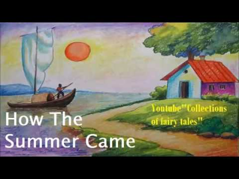 How The Summer Came — William Trowbridge LARNED and Henry R. SCHOOLCRAFT