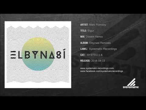 Marc Romboy - Elgur (Dosem Remix) [SYST0111-6]