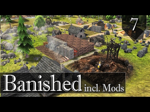 Banished incl. Mods - Hill Valley - Ep. 7 - Industrial Area