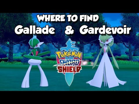 Where to find / catch Gallade and Gardevoir in Pokemon Sword and Shield