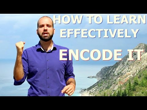 How to Learn Effectively Anything - Encode It