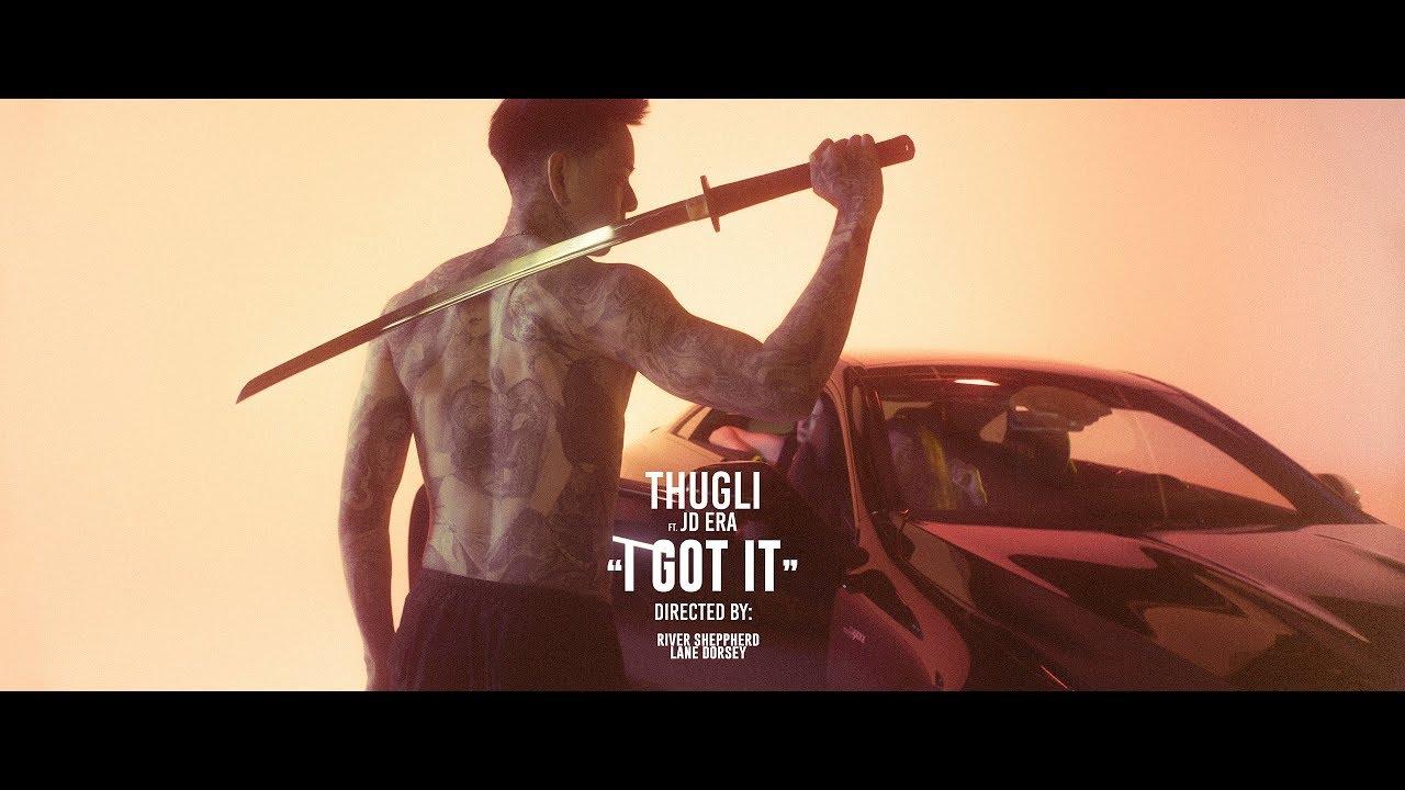 THUGLI - I Got It (ft. JD Era)