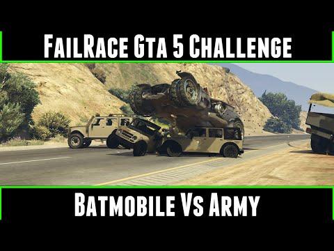 FailRace Gta 5 Challenge Batmobile Vs Army