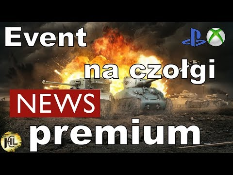 News!!! Event na czołgi premium World of Tanks Xbox One/Ps4