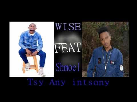tsy any intsony_ shmoël  Rajj( young pazzapa) feat wise