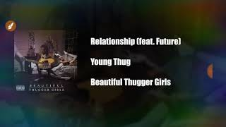 Relationship Young Thug ft. Future clean