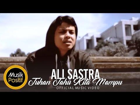 Ali Sastra Ft. The Jenggot - Tuhan Tahu Kita Mampu (Official Music Video)
