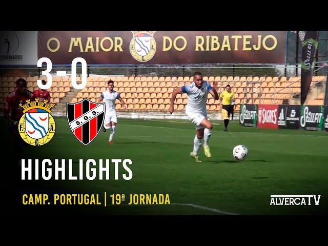FC Alverca 3 -0 SG Sacavenense Highlights