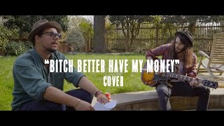 Better Have My Money ( Rihanna cover ) // Waxx Feat Ben L'Oncle Soul