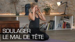 Yoga Master Class - Yoga contre les maux de tête