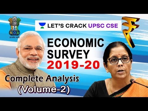 Economic Survey 2019-2020 | Detailed Explanation of Key Highlights and Policies | Volume - 2
